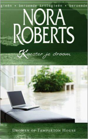 Nora Roberts – Koester je droom (Harlequin Beroemde trilogieën 2 Dromen op Templeton House)