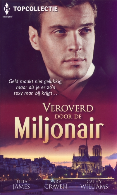 Veroverd door de miljonair Topcollectie 69 Julia James Sara Craven Cathy Williams
