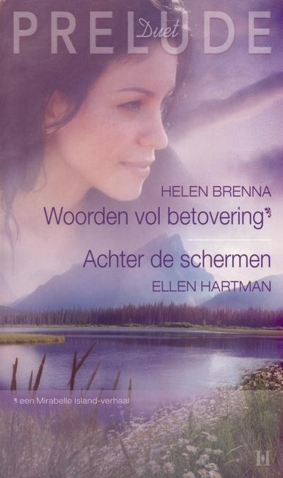 Woorden vol betovering, Achter de schermen Prelude Duet 2 Helen Brenna Ellen Hartman