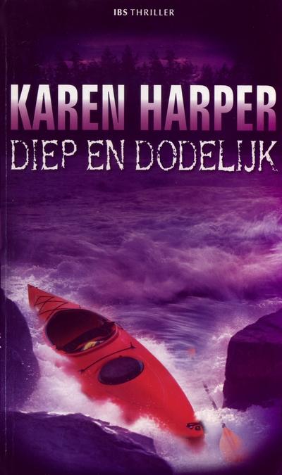 Karen Harper Diep en dodelijk IBS Thriller 26
