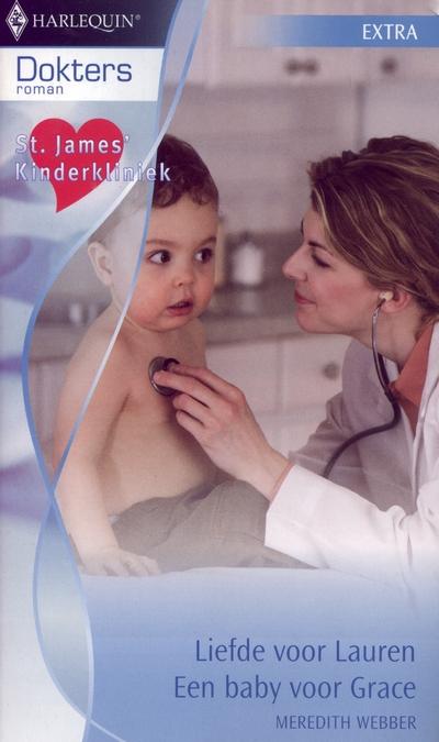 Meredith Webber Liefde voor Lauren, Een baby voor Grace Doktersroman Extra 22
