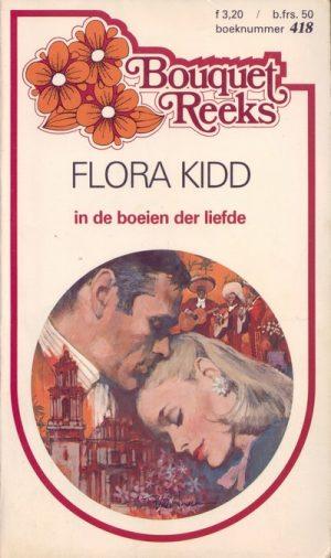 Flora Kidd In de boeien der liefde Bouquet Reeks 418