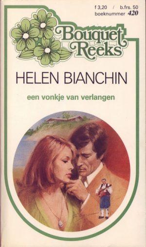 Helen Bianchin Een vonkje van verlangen Bouquet Reeks 420