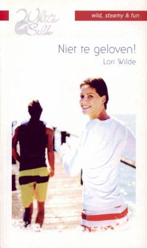 Lori Wilde Niet te geloven! White Silk 53
