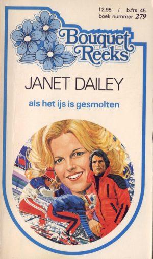 Janet Dailey Als het ijs is gesmolten Bouquet Reeks 279