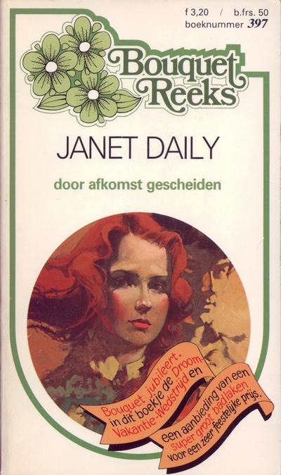 Janet Dailey Door afkomst gescheiden Bouquet Reeks 397
