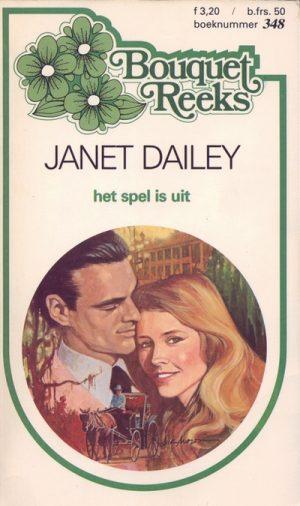 Janet Dailey Het spel is uit Bouquet Reeks 348