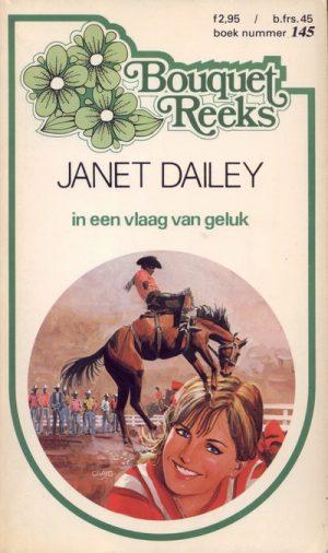 Janet Dailey In een vlaag van geluk Bouquet Reeks 145