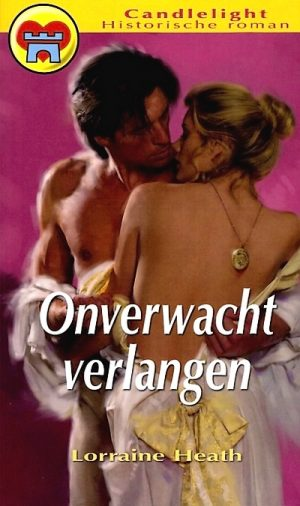 Lorraine Heath Onverwacht verlangen Candlelight historische roman 892