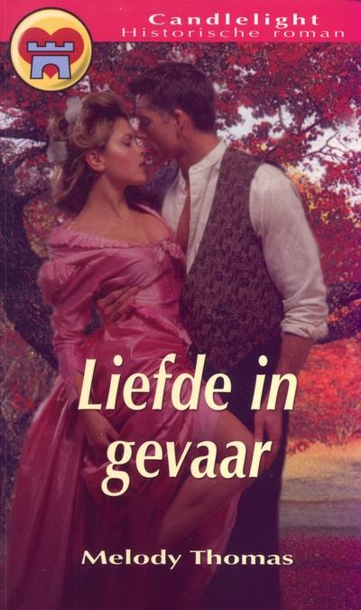 Melody Thomas Liefde in gevaar Candlelight Historische roman 907