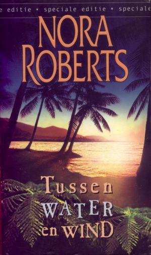 Nora Roberts Tussen water en wind Speciale editie 15