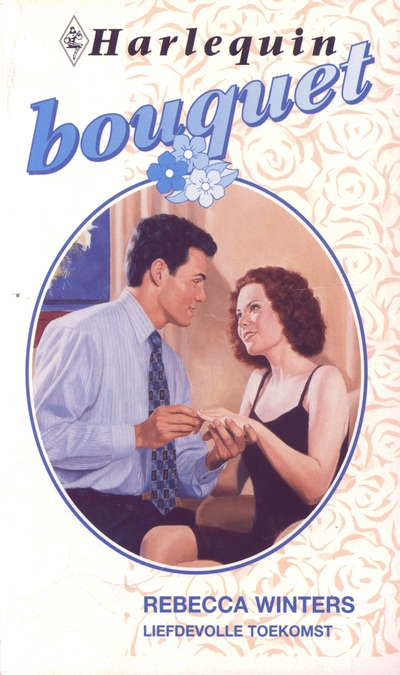Rebecca Winters Liefdevolle toekomst Bouquet 1982