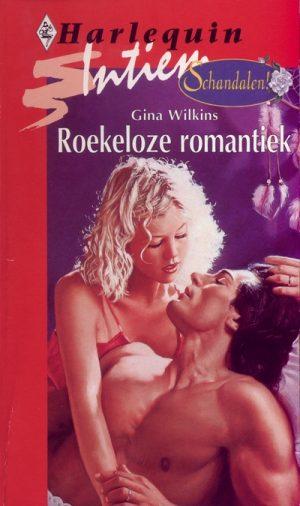 Gina Wilkins Roekeloze romantiek Intiem 1009