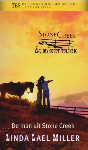Linda Lael Miller De man uit Stone Creek IBS Historische roman 193