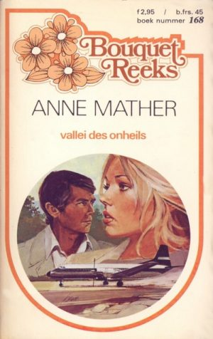 Anne Mather – Vallei des onheils (nr. 168)