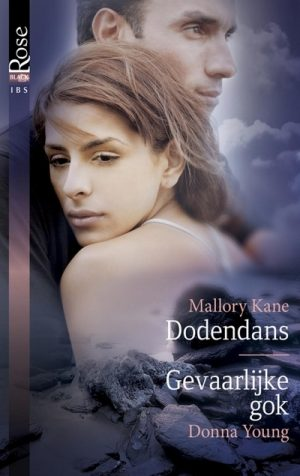Mallory Kane – Dodendans | Donna Young – Gevaarlijke gok (nr. 11)