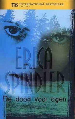Erica Spindler – De dood voor ogen (nr. 127)