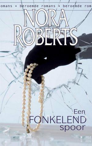 Nora Roberts – Fonkelend spoor (nr. 2)