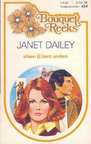 Janet Dailey – Alleen jij bent anders (nr. 414)