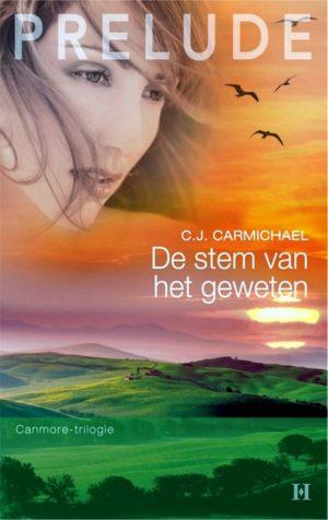 C.J. Carmichael – De stem van het geweten (Prelude 9)