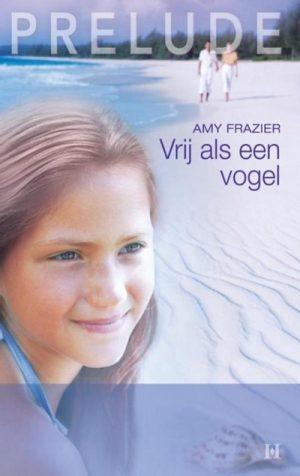 Amy Frazier – Vrij als een vogel (Harlequin Prelude 12)