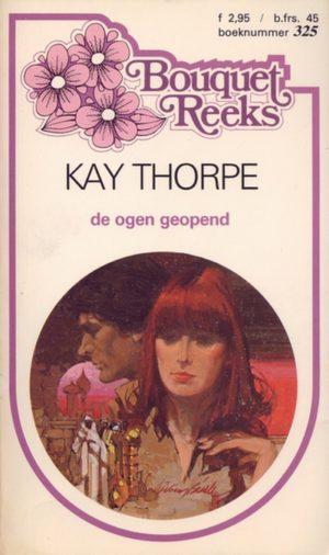 Bouquet 325 Kay Thorpe – De ogen geopend