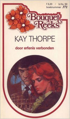 Bouquet 371 Kay Thorpe – Door erfenis verbonden