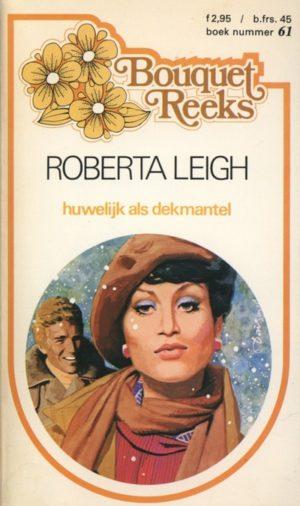 Bouquet 61 Roberta Leigh – Huwelijk als dekmantel