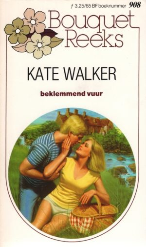 Bouquet 908 Kate Walker – Beklemmend vuur
