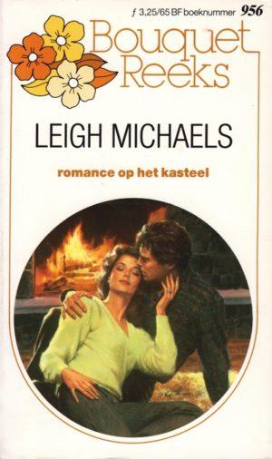 Bouquet 956 Leigh Michaels – Romance op het kasteel