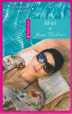 Jana DeLeon – All-in! (Candlelight Pink Pocket roman 15)