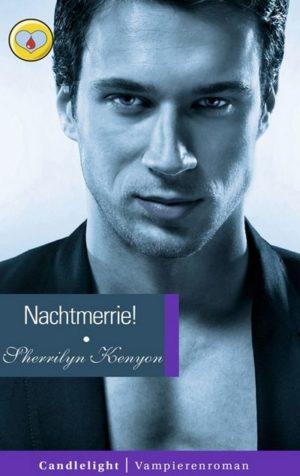 Candlelight Vampierenroman 55 Sherrilyn Kenyon - Nachtmerrie