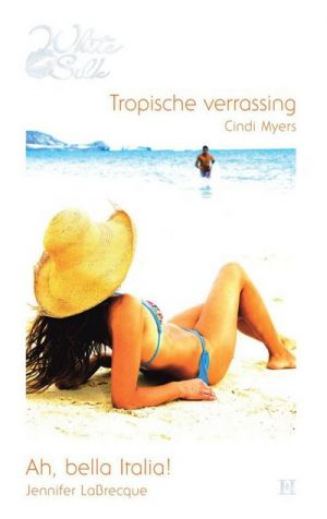 vrouw blauwe bikini strohoed op strand man komt uit water lopenCindi Myers Tropische verrassing Jennifer LaBrecque Ah, bella Italia! Harlequin Roman White Silk 1