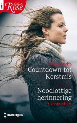 Debra Webb – Countdown tot kerstmis | Cassie Miles – Noodlottige herinnering (IBS Black Rose 74)