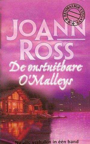 Harlequin Eenmalige uitgave JoAnn Ross - De onstuitbare O'Malleys