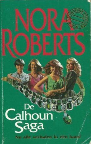 Harlequin Eenmalige uitgave Nora Roberts – De Calhoun Saga