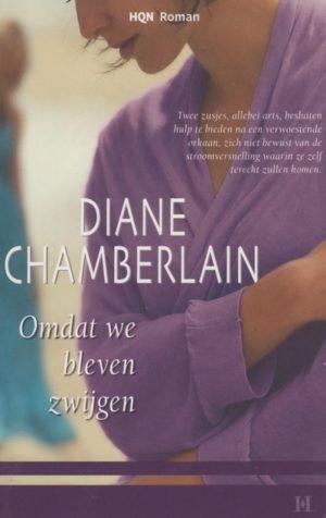 Harlequin HQN Roman 31 Diane Chamberlain – Omdat we bleven zwijgen