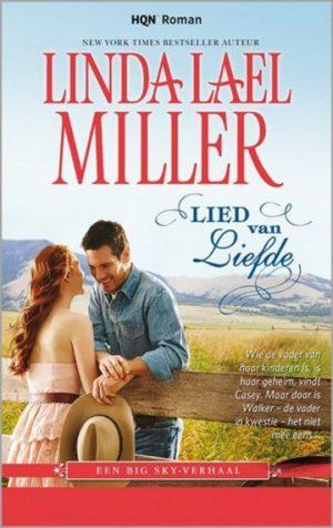 Harlequin HQN Roman 93 Linda Lael Miller – Lied van liefde