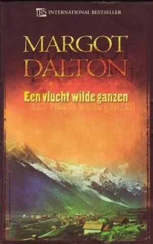 Harlequin IBS Roman 111 Margot Dalton – Een vlucht wilde ganzen