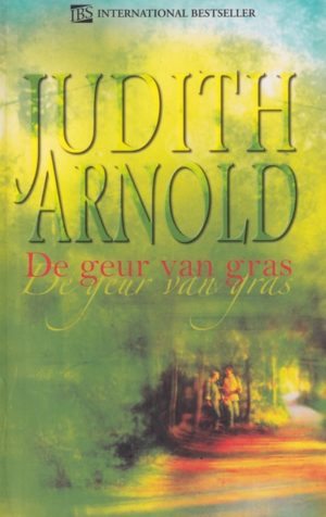 Harlequin IBS Roman 120 Judith Arnold – De geur van gras