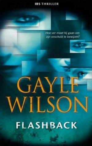Harlequin IBS Thriller 61 Gayle Wilson - Flashback