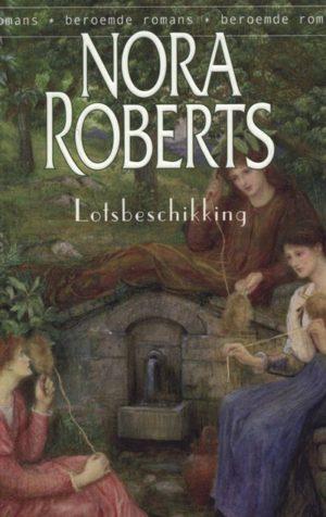 Harlequin beroemde romans 3 Nora Roberts  – Lotsbeschikking