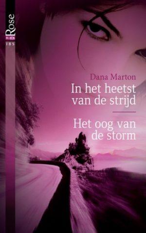 IBS Black Rose 1 Dana Marton – In het heetst van de strijd, Het oog van de storm