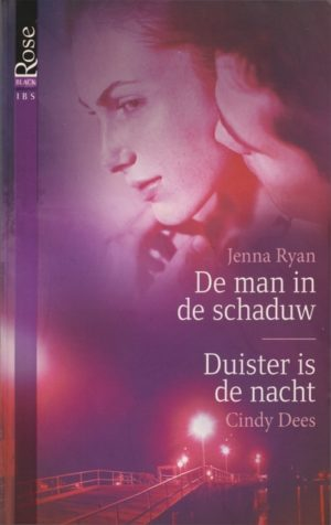 IBS Black Rose 10 Jenna Ryan – De man in de schaduw | Cindy Dees – Duister is de nacht