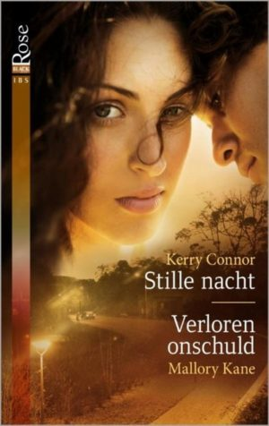 IBS Black Rose 21 Kerry Connor – Stille nacht | Mallory Kane – Verloren onschuld