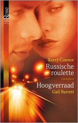 IBS Black Rose 23 Kerry Connor – Russische roulette / Gail Barrett – Hoogverraad