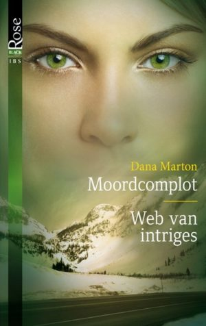 IBS Black Rose 28 Dana Marton - Moordcomplot, Web van intriges
