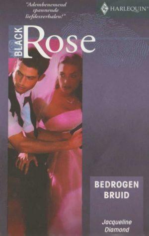 Jacqueline Diamond – Bedrogen bruid (Black Rose 43)