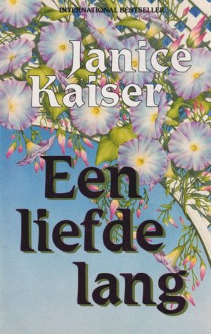 Janice Kaiser – Een liefde lang (IBS Roman 44)