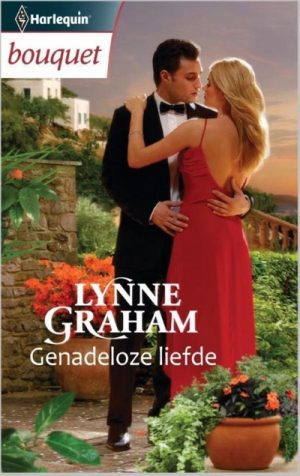 Lynne Graham – Genadeloze liefde (Harlequin Bouquet Roman 3422)